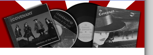 "the Covenant :: recorded material :: 'Spectres at the Feast' CD and 'Stations' 12"" single"